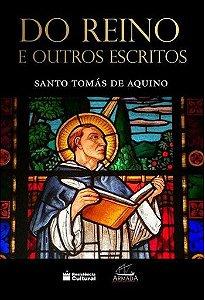 Do Reino e outros escritos - Santo Tomás de Aquino
