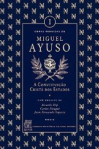 A Constituição Cristã dos Estados - Miguel Ayuso