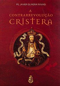 A Contrarrevolução Cristera - Pe. Javier Olivera Ravasi