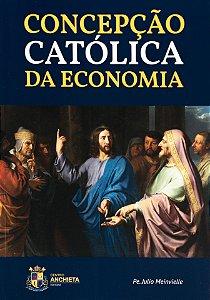 Concepção católica da Economia - Padre Julio Meinvielle