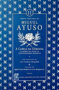 A Cabeça da Górgona - Miguel Ayuso