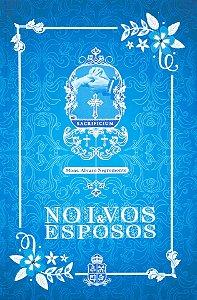 Noivos e Esposos - Mons. Álvaro Negromonte