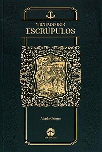 Tratado dos Escrúpulos - Abade Grimes