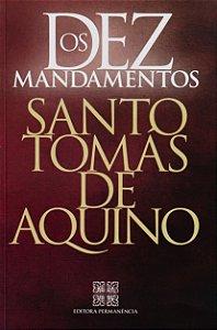 Os Dez Mandamentos - Santo Tomás de Aquino