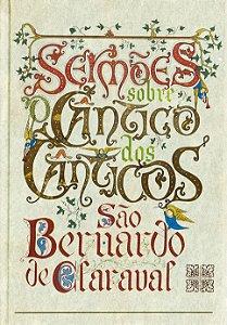 Sermões sobre Cântico dos Cânticos - São Bernardo de CLaraval