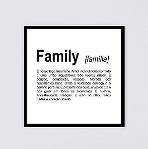 Quadro decorativo Family 40x40cm (LxA) Moldura Preta