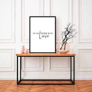 Quadro decorativo Do All Things With Love