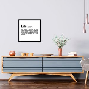 Quadro decorativo Life 40x40cm (LxA) Moldura Preta