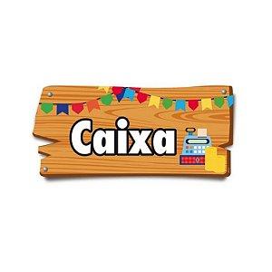 Placa de Sinalização Caixa Festa Junina - 01 unidade - Cromus - Rizzo