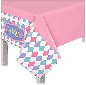Toalha de Mesa Principal Festa Circo Rosa - 01 unidade - Cromus - Rizzo
