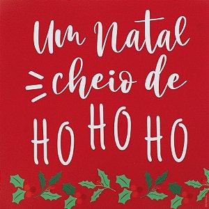 Guardanapo de Papel Um Natal Cheio de Ho ho ho 32,5cm - 20 folhas - Cromus Natal - Rizzo