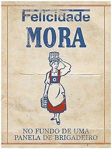 Placa Decor Home Rótulo Felicidade Mora DHPM-111 Litoarte Rizzo Confeitaria