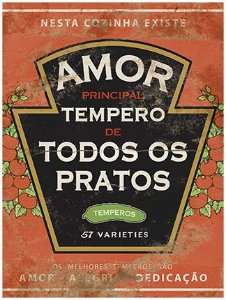 Placa Decor Home Rótulo Amor Principal Tempero DHPM-113 Litoarte Rizzo Confeitaria