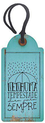 Decor Home Tag 2 Nenhuma tempestade ...  DHT2-014 Litoarte Rizzo Confeitaria