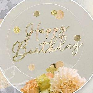 Topo de Bolo Happy Birthday Acrílico Dourado Vivarte Rizzo Confeitaria