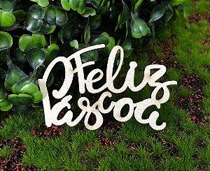 Aplique Feliz Pascoa em MDF Glitter Branco - Sonho Fino Rizzo Confeitaria