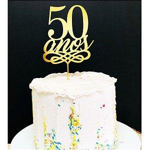 Topo de Bolo 50 Anos Espelhado Dourado Sonho Fino Rizzo Confeitaria