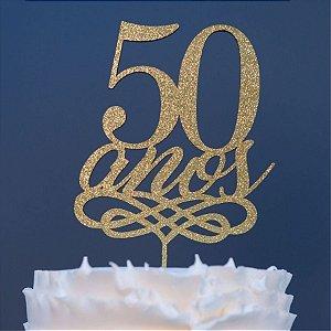 Topo de Bolo 50 Anos Glitter Dourado Sonho Fino Rizzo Confeitaria