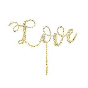 Topo de Bolo Love Glitter Dourado Sonho Fino Rizzo Confeitaria