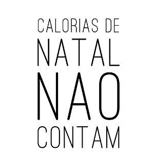 Carimbo Artesanal Calorias de Natal não Contam - Cod.RI-068 - Rizzo Confeitaria