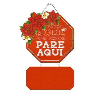 Placa Decorativa em MDF - Decor Home Natal - Papai Noel Por Favor Pare Aqui - DHN-033 - LitoArte Rizzo Confeitaria