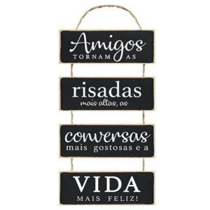 Placa Decorativa em MDF - Amigos Tornam as Risadas - DHPM6-033 - LitoArte Rizzo Confeitaria