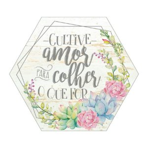 Placa Decorativa em MDF - Cultive Amor - DHPM5-346 - LitoArte Rizzo Confeitaria