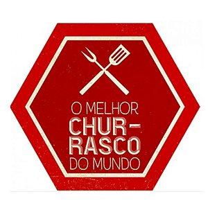 Placa Decorativa em MDF - Melhor Churrasco - DHPM5-347 - LitoArte Rizzo Confeitaria