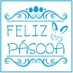 Stencil Feliz Páscoa STXX-054 – Litoarte Rizzo Confeitaria