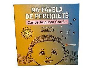 Na Favela de Perequeté