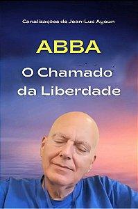 EBOOK ABBA, O CHAMADO DA LIBERDADE
