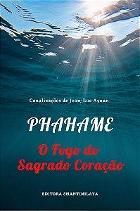 EBOOK PHAHAME, O FOGO DO SAGRADO CORAÇÃO