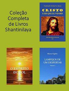 COLEÇÃO COMPLETA DE LIVROS IMPRESSOS SHANTINILAYA