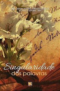 ANTOLOGIA SINGULARIDADE DAS PALAVRAS