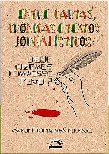 ENTRE CARTAS, CRÔNICAS E TEXTOS JORNALÍSTICOS