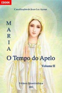EBOOK MARIA: O TEMPO DO APELO - VOL. 2
