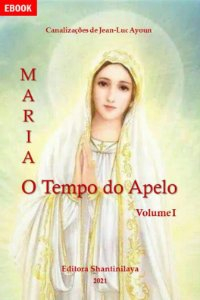 EBOOK MARIA: O TEMPO DO APELO - EM 3 VOLUMES