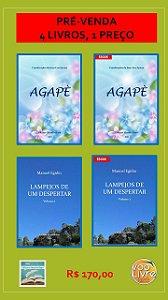 PRÉ-VENDA 4 LIVROS: LAMPEJOS DE UM DESPERTAR + AGAPÈ IMPRESSOS E EBOOKS