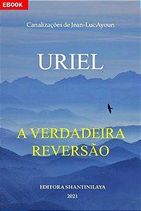 EBOOK URIEL A VERDADEIRA REVERSÃO