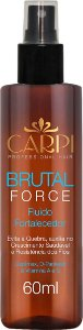 Fluido Fortalecedor - Brutal Force - 60ml
