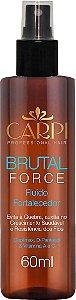 Fluido Fortalecedor - Brutal Force - 60ml