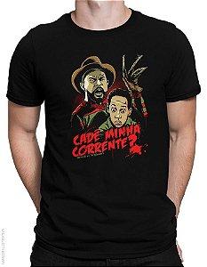 Camiseta Cadê Minha Corrente - Masculina