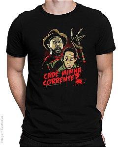 Camiseta Cadê Minha Corrente