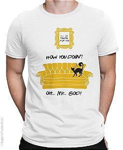 Camiseta How You Doing