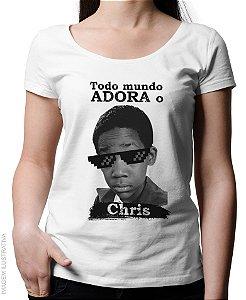 Blusinha Todo mundo adora o Chris