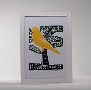 """Quadro """"Canario do coqueiro"""""""