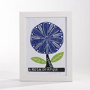 """Quadro """"A Rosa do Amor 01"""""""
