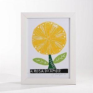 """Quadro """"A Rosa do Amor 02"""""""