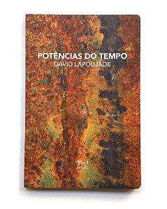 POTÊNCIAS DO TEMPO - DAVID LAPOUJADE (2 edição)