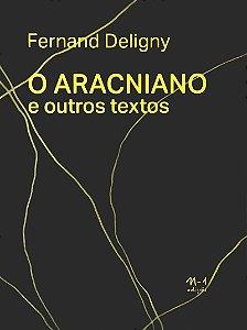O ARACNIANO - FERNAND DELIGNY
